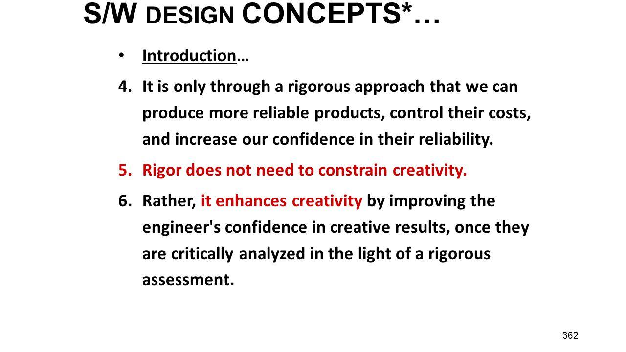 S/W DESIGN CONCEPTS*… Introduction…