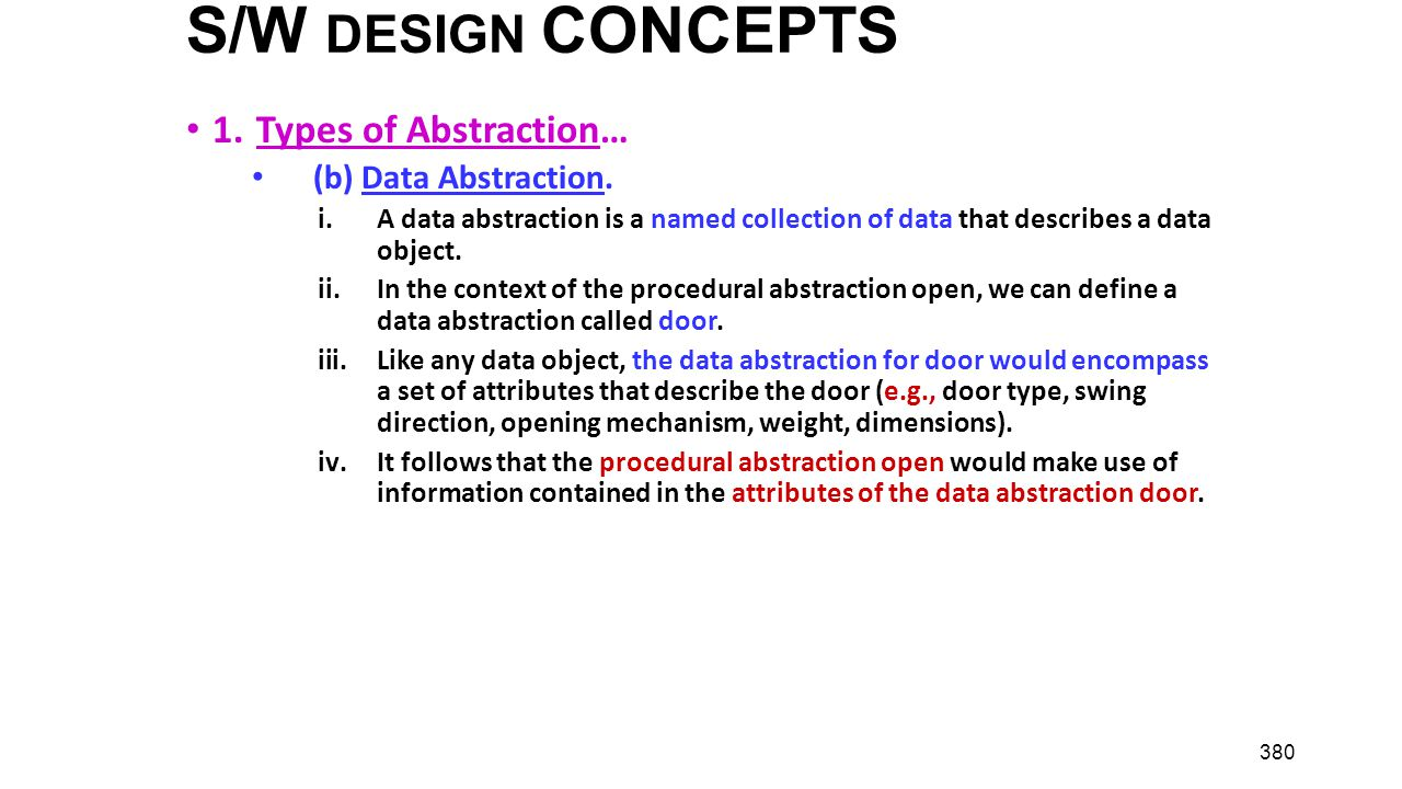 S/W DESIGN CONCEPTS 1. Types of Abstraction… (b) Data Abstraction.