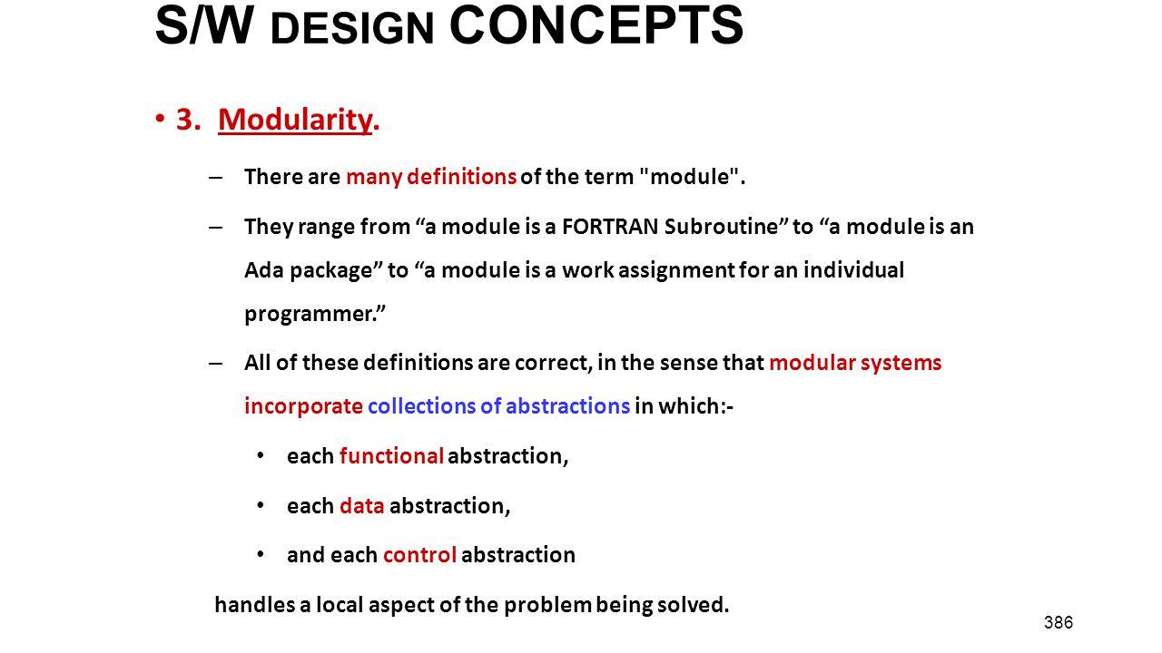 S/W DESIGN CONCEPTS 3. Modularity.