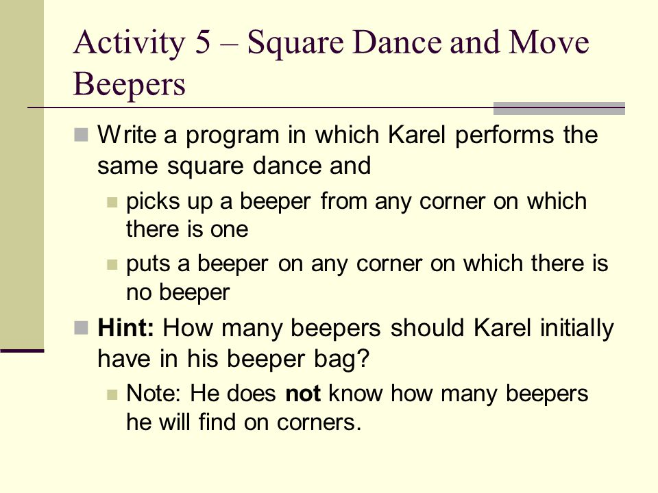 Activity 5 – Square Dance and Move Beepers