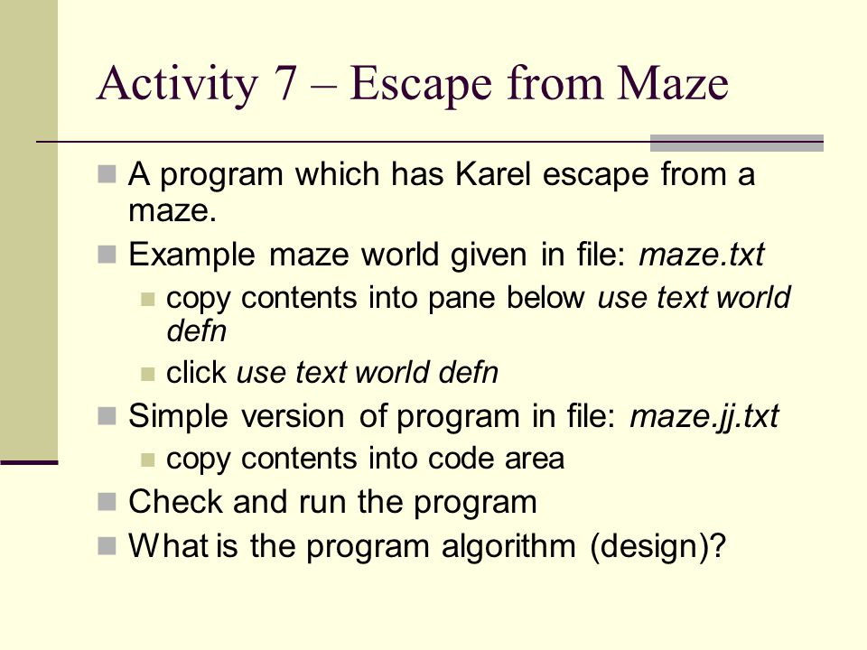Activity 7 – Escape from Maze