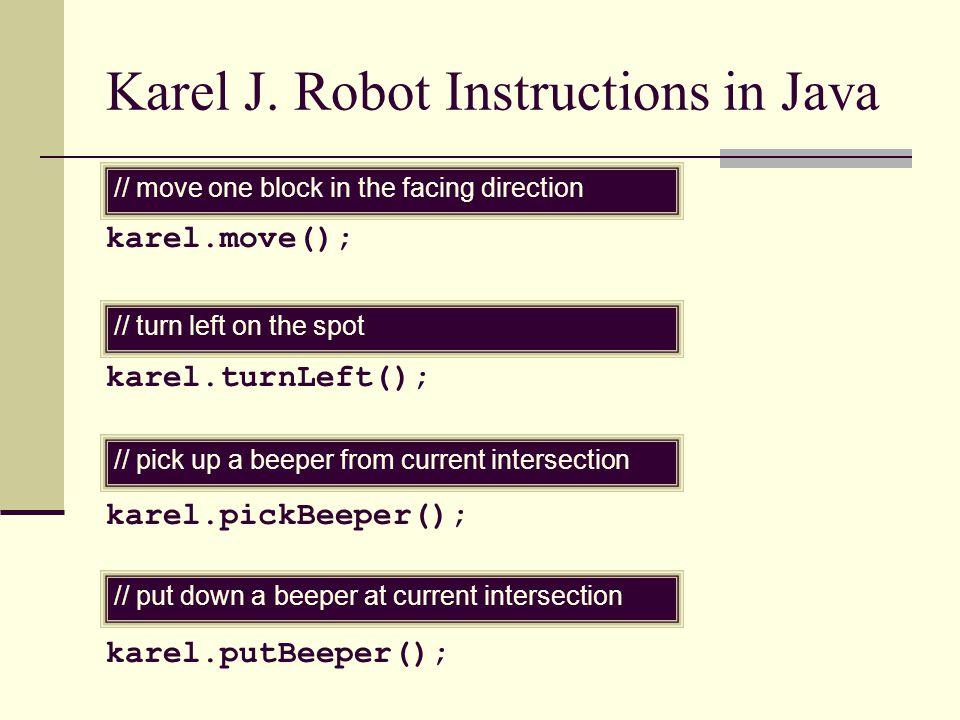 Karel J. Robot Instructions in Java