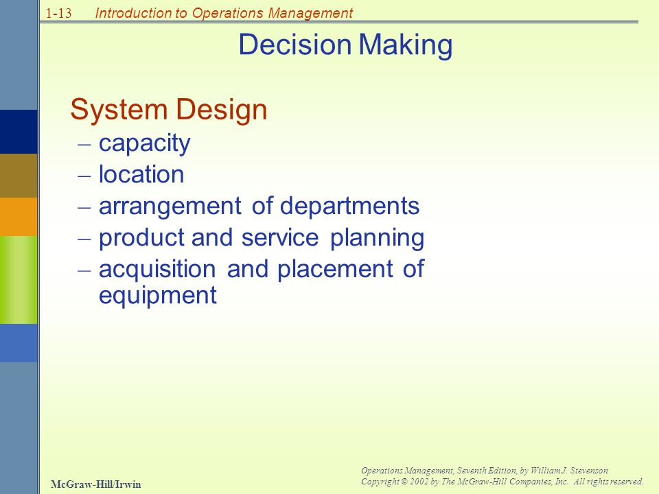 Decision Making System Design – capacity location