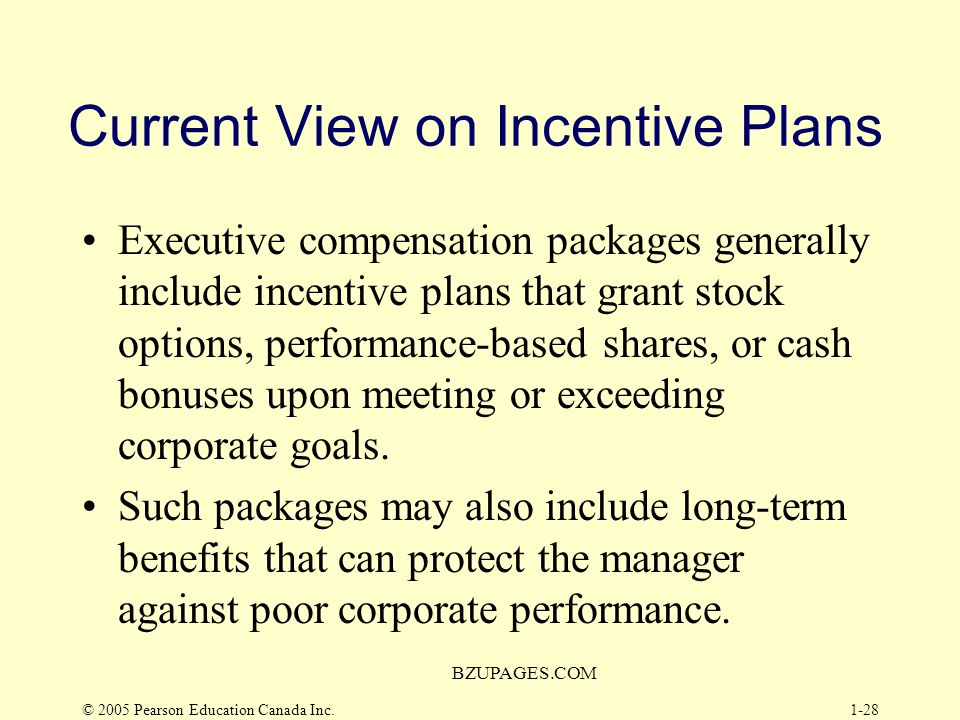 Current View on Incentive Plans