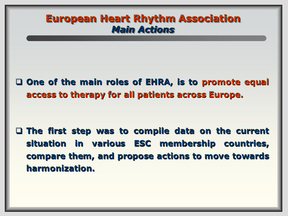 European Heart Rhythm Association Main Actions