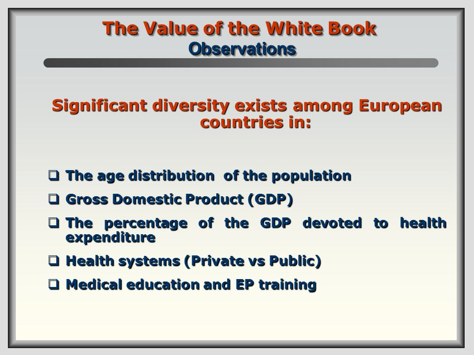 The Value of the White Book Observations