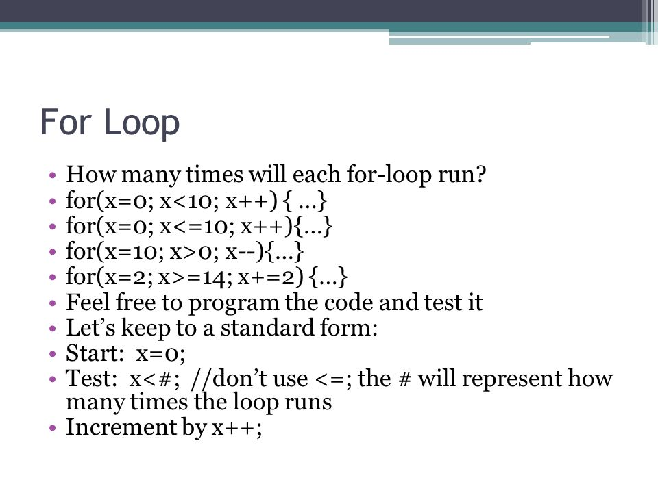 For Loop How many times will each for-loop run
