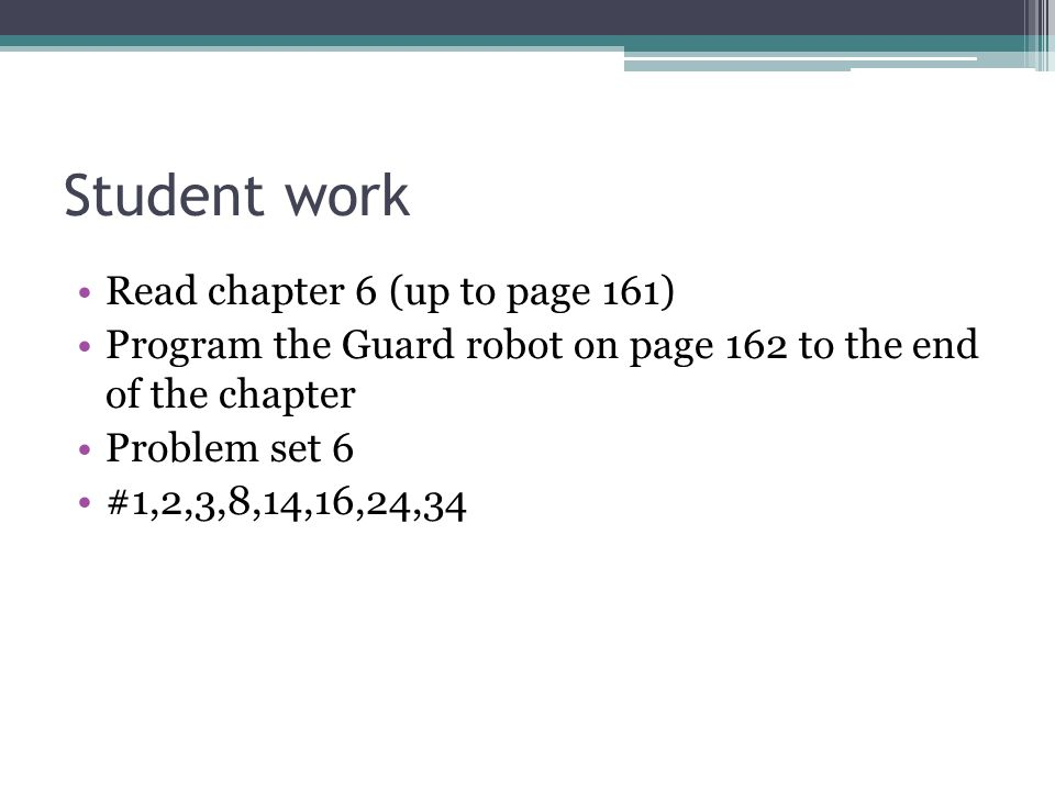 Student work Read chapter 6 (up to page 161)