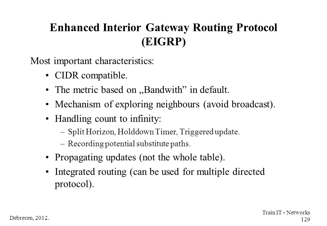 Enhanced Interior Gateway Routing Protocol (EIGRP)