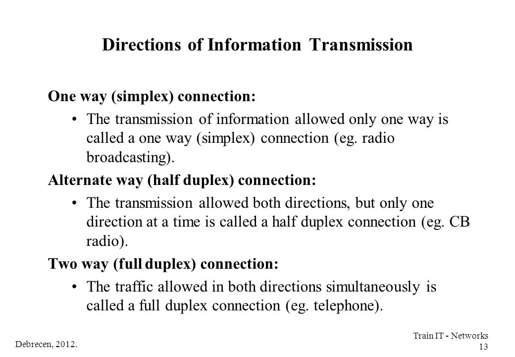 Directions of Information Transmission