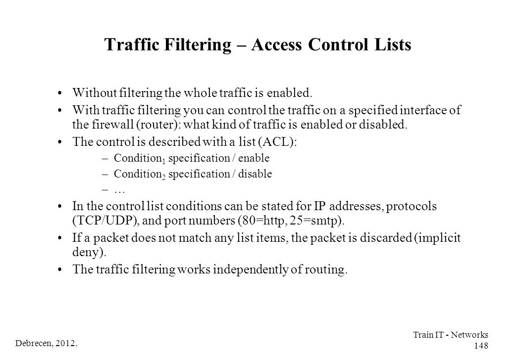 Traffic Filtering – Access Control Lists