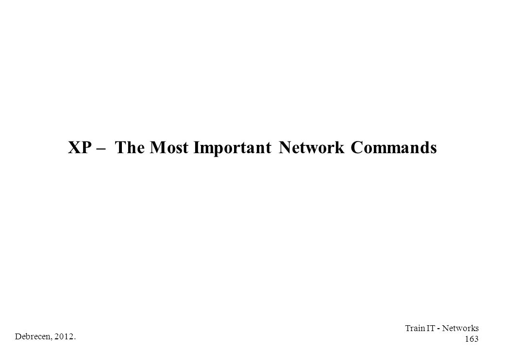 XP – The Most Important Network Commands