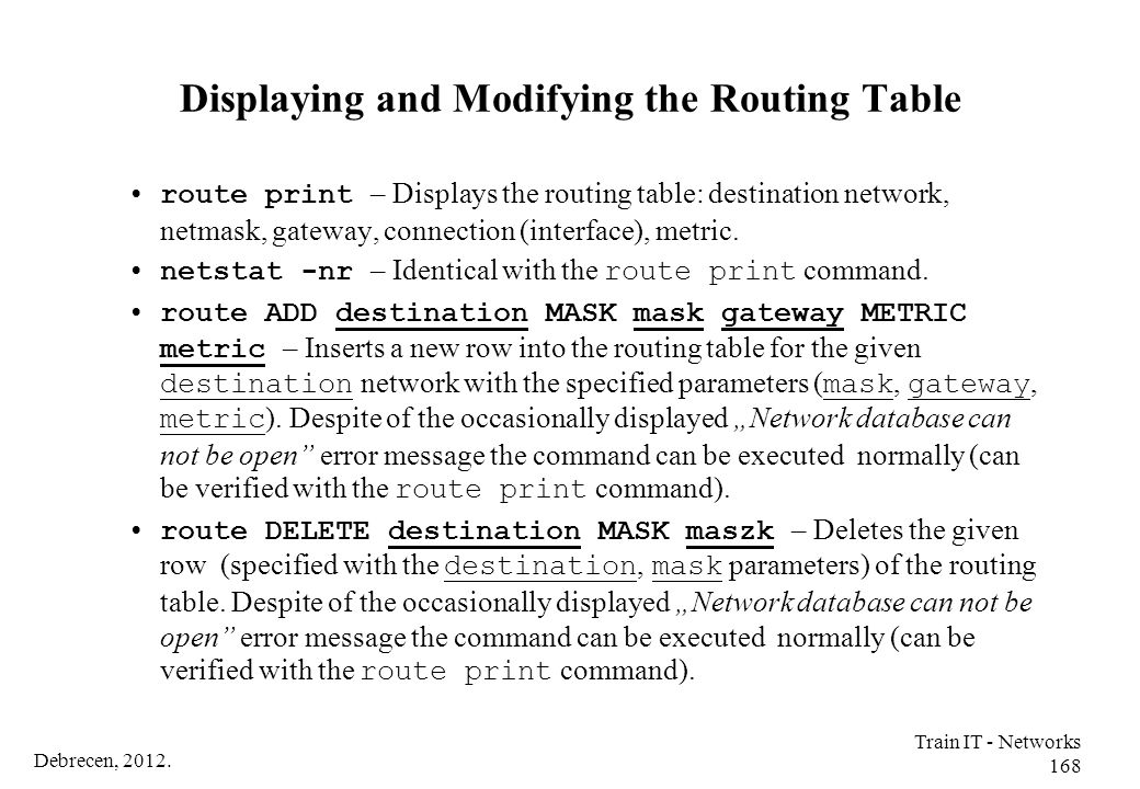 Displaying and Modifying the Routing Table