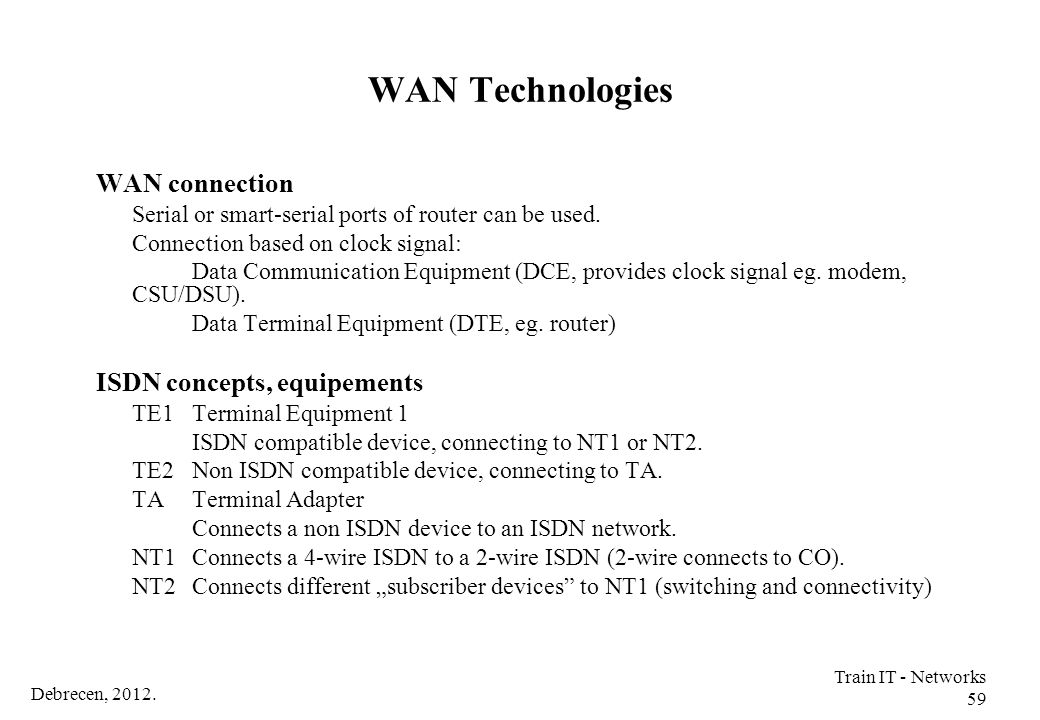 WAN Technologies WAN connection ISDN concepts, equipements