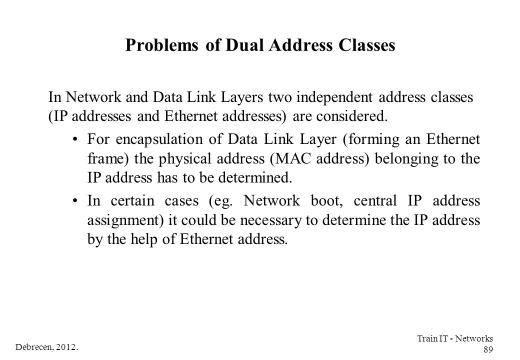 Problems of Dual Address Classes