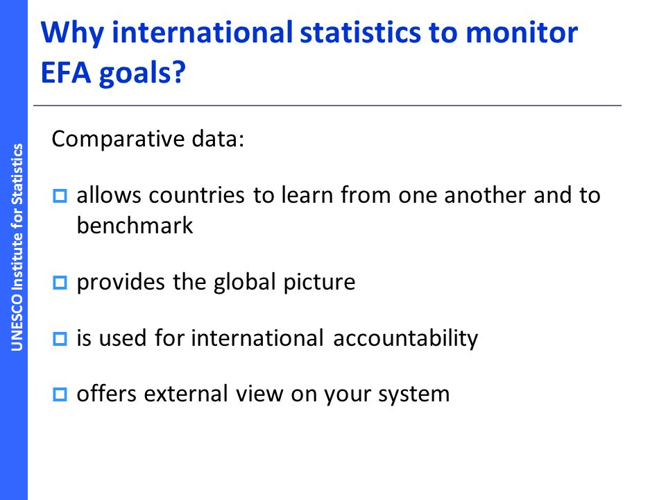 Why international statistics to monitor EFA goals