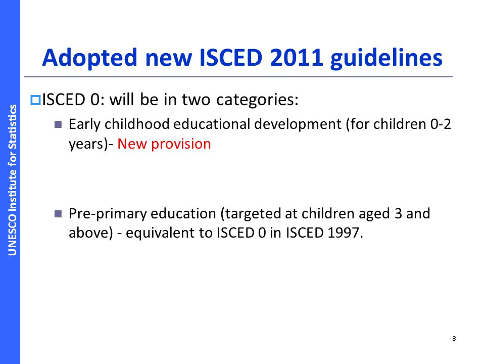 Adopted new ISCED 2011 guidelines