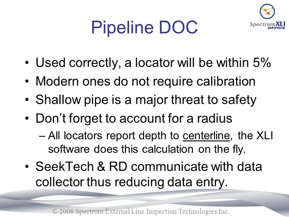 Pipeline DOC Used correctly, a locator will be within 5%