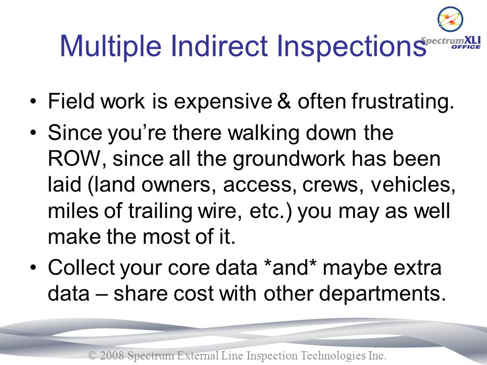 Multiple Indirect Inspections