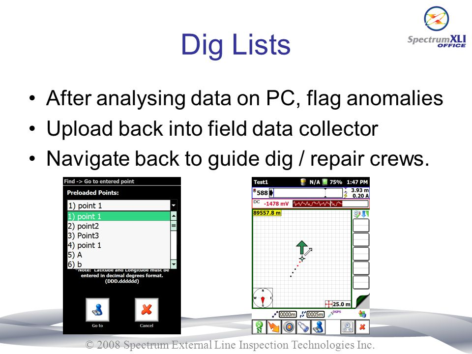 Dig Lists After analysing data on PC, flag anomalies