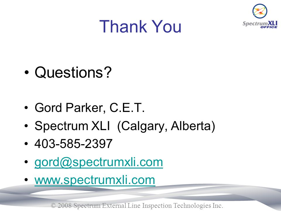 Thank You Questions Gord Parker, C.E.T.