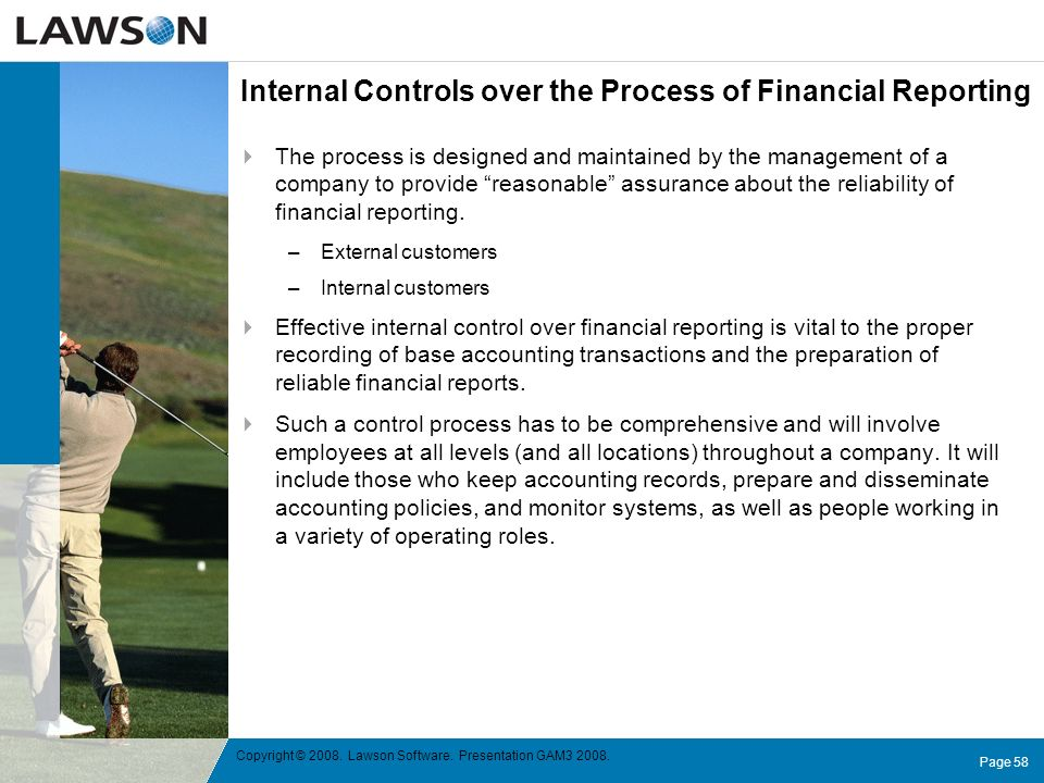 Internal Controls over the Process of Financial Reporting