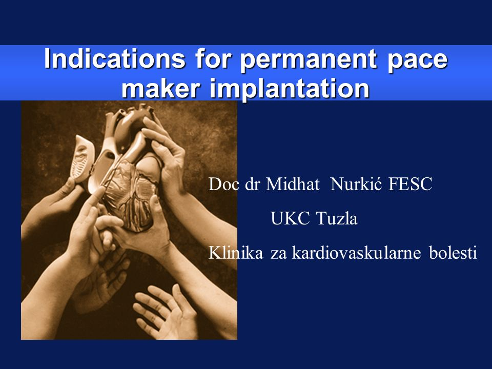 Indications for permanent pace maker implantation