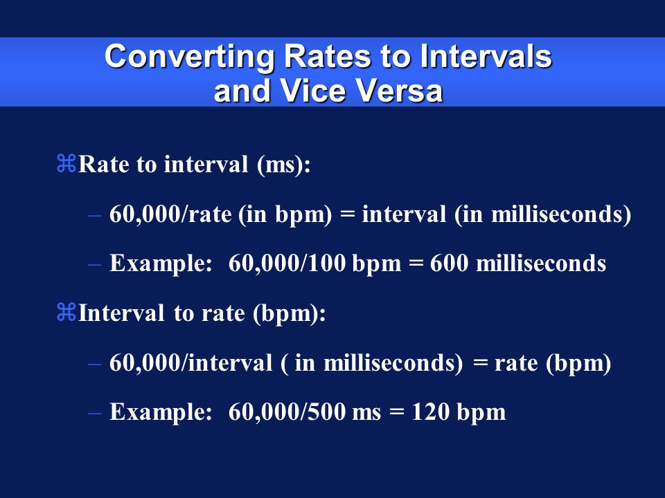 Converting Rates to Intervals and Vice Versa