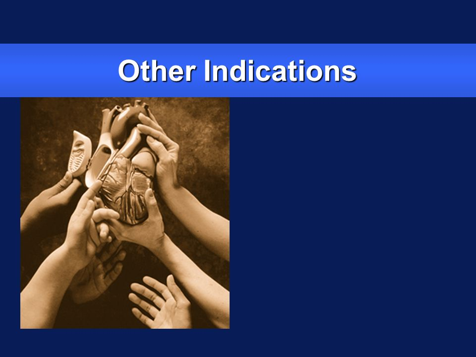 Other Indications