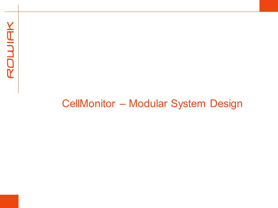 CellMonitor – Modular System Design