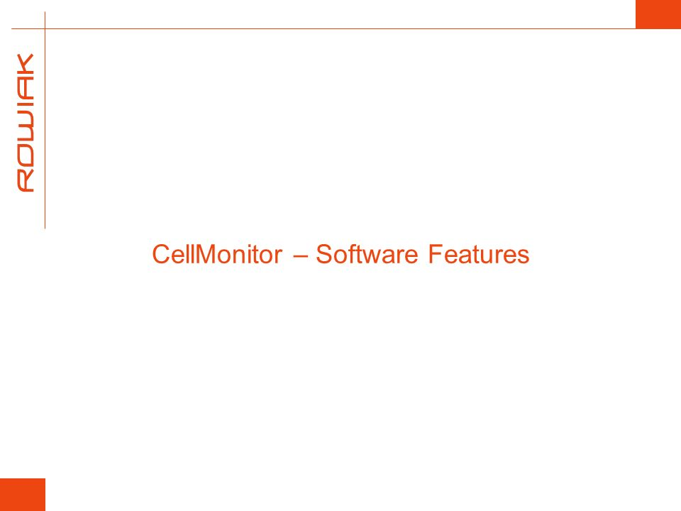 CellMonitor – Software Features