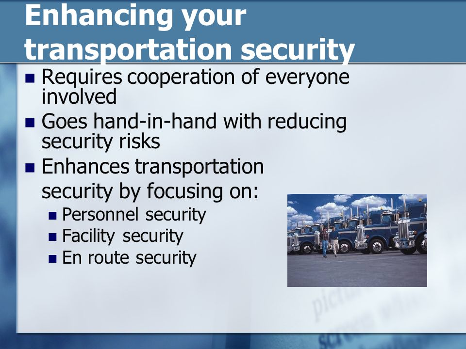 Enhancing your transportation security