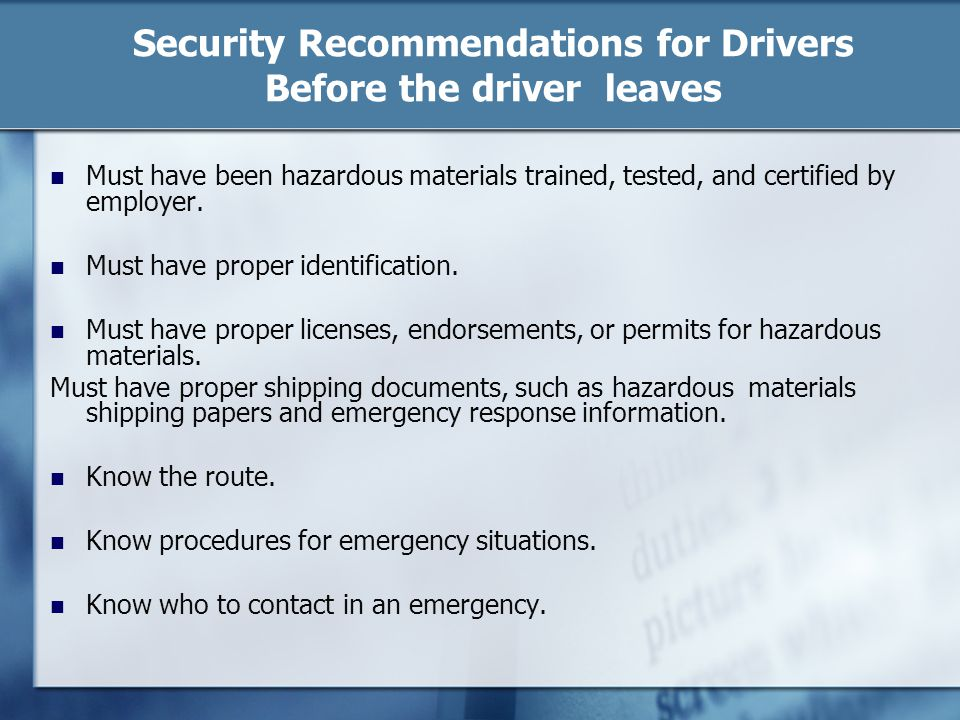 Security Recommendations for Drivers Before the driver leaves