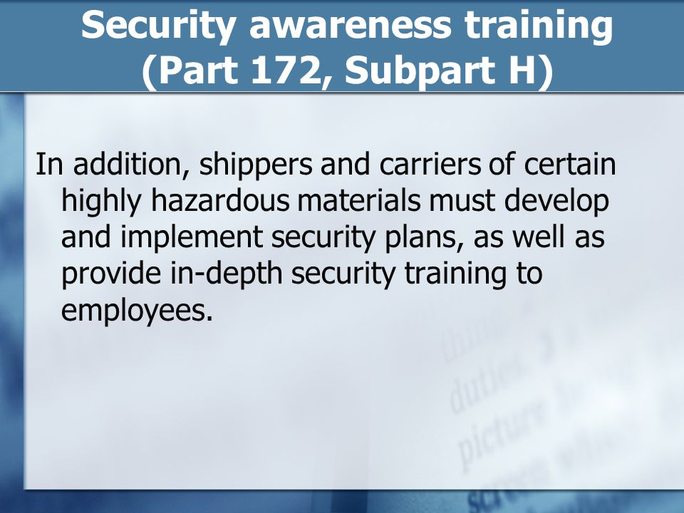 Security awareness training (Part 172, Subpart H)