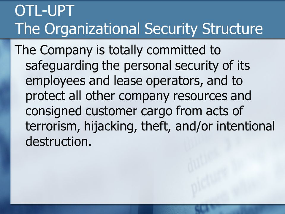 OTL-UPT The Organizational Security Structure