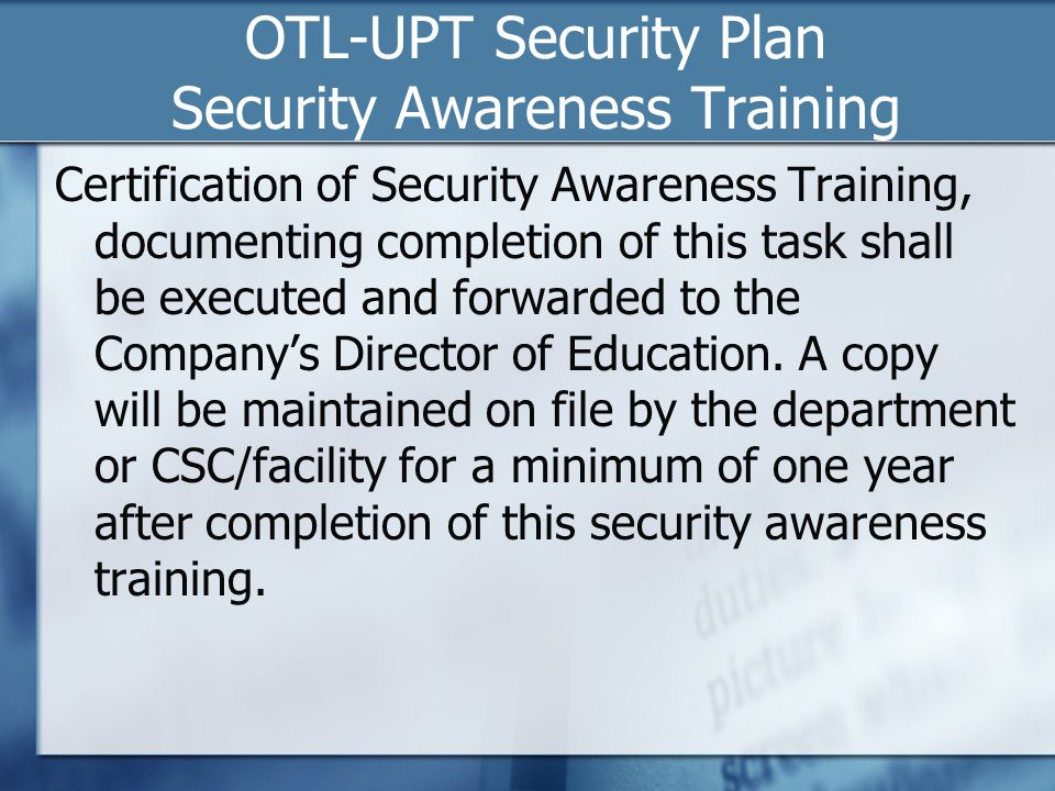 OTL-UPT Security Plan Security Awareness Training