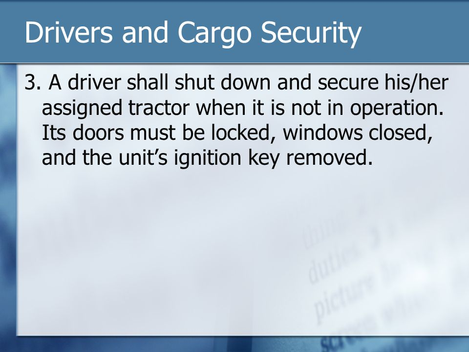 Drivers and Cargo Security