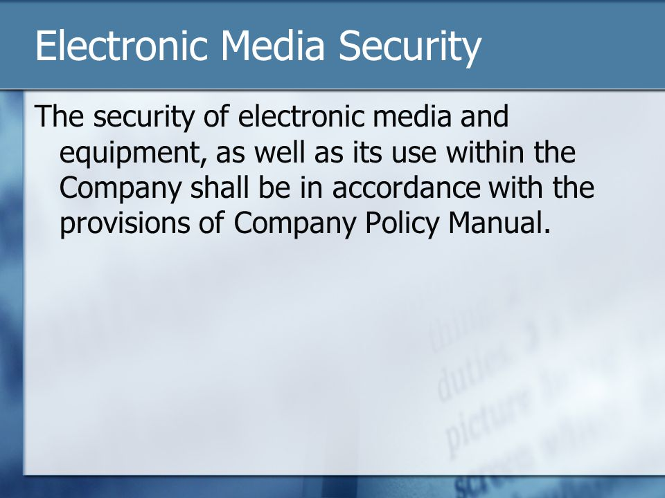Electronic Media Security
