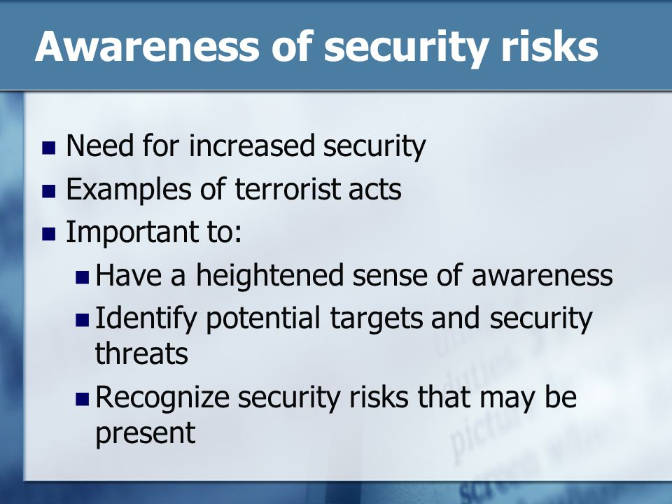 Awareness of security risks