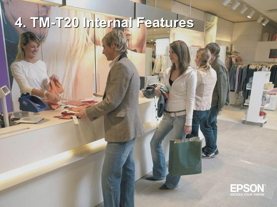 4. TM-T20 Internal Features