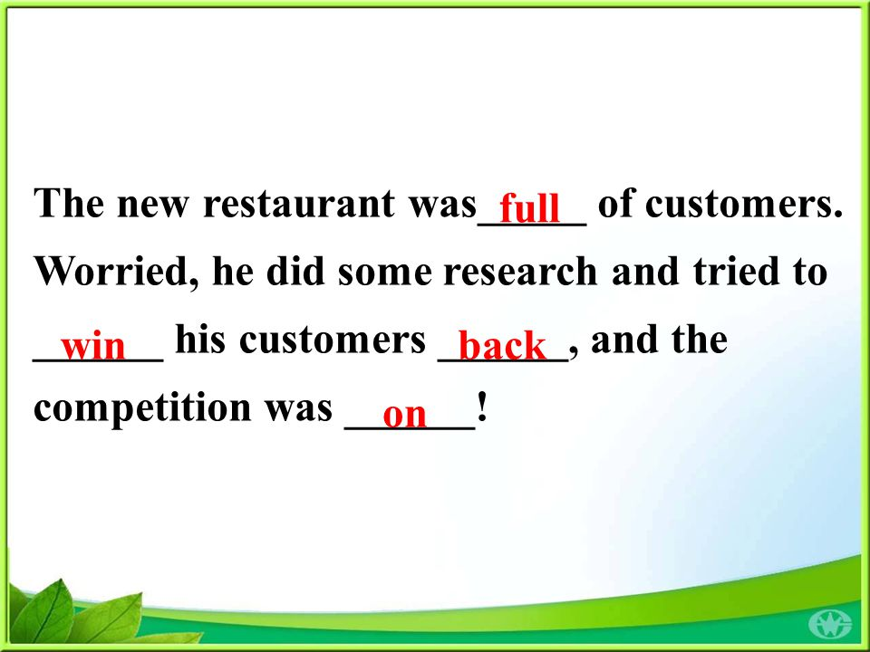 The new restaurant was_____ of customers