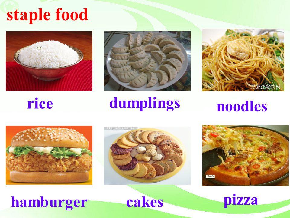 staple food noodles rice dumplings cakes pizza hamburger