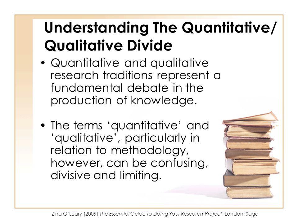 Understanding The Quantitative/ Qualitative Divide