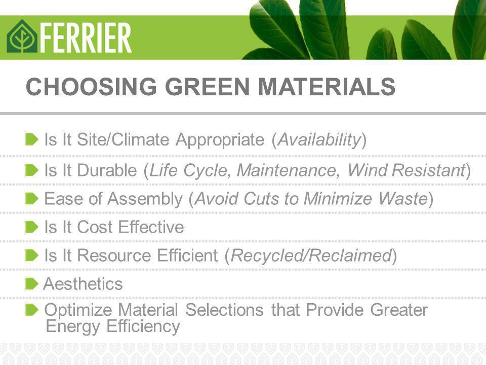 CHOOSING GREEN MATERIALS
