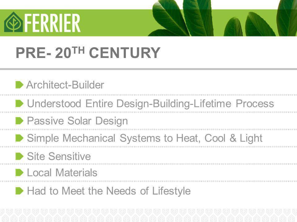 PRE- 20TH CENTURY Architect-Builder