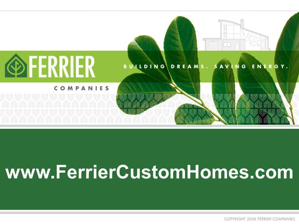 www.FerrierCustomHomes.com