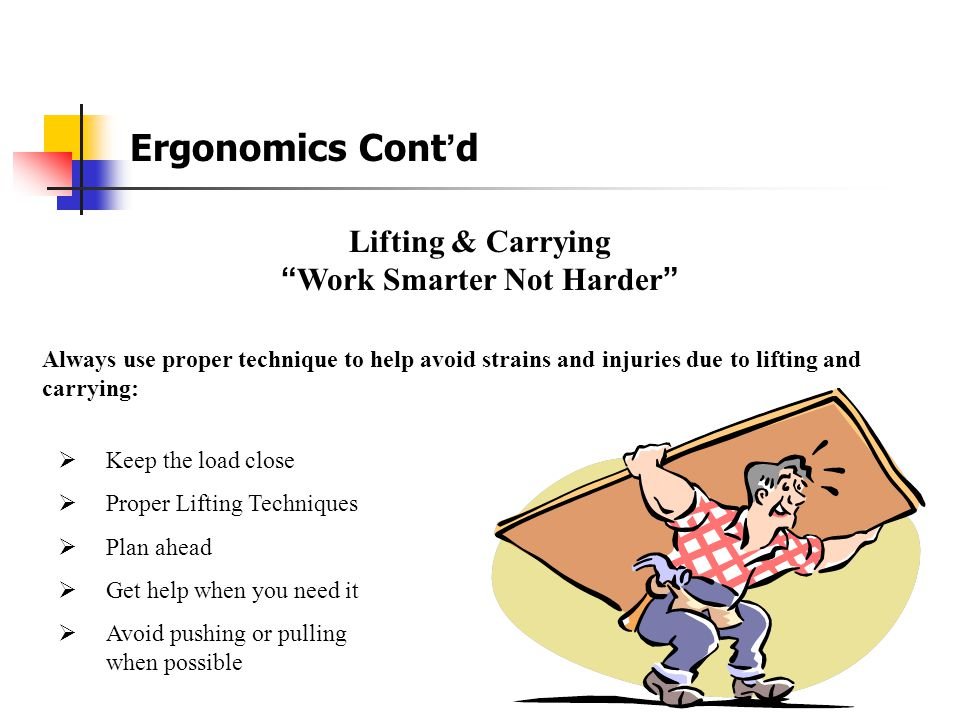 Lifting & Carrying Work Smarter Not Harder