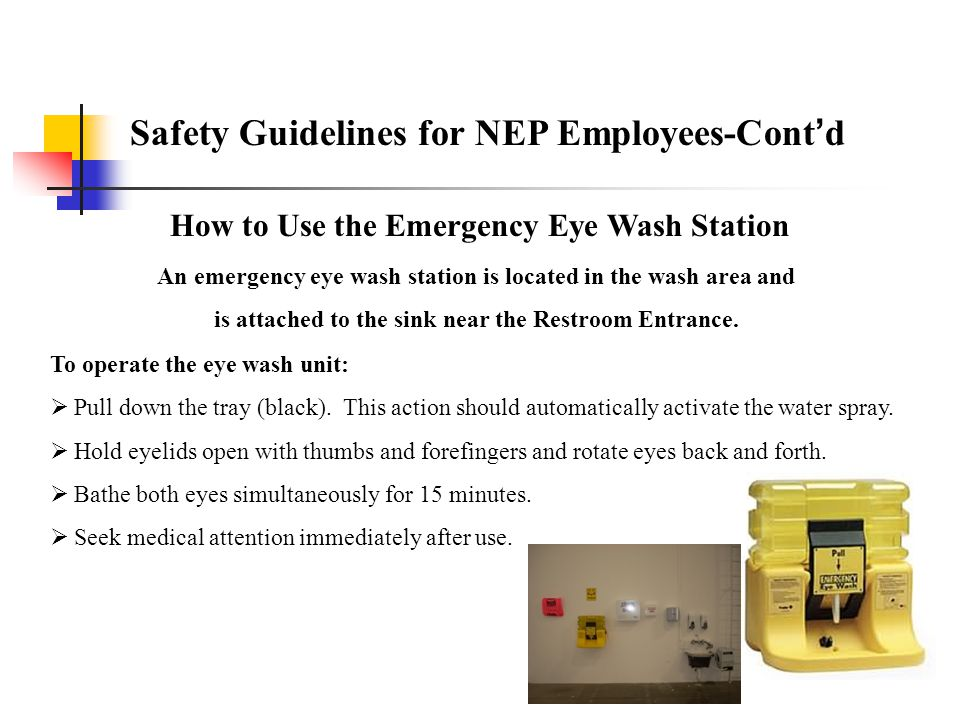 Safety Guidelines for NEP Employees-Cont'd