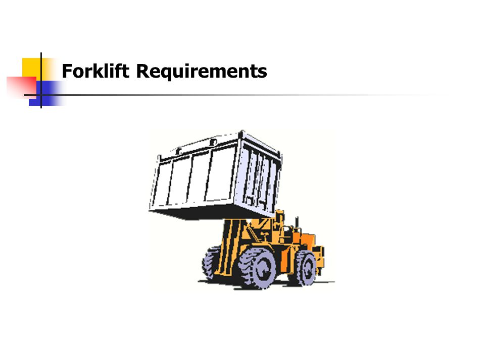 Forklift Requirements