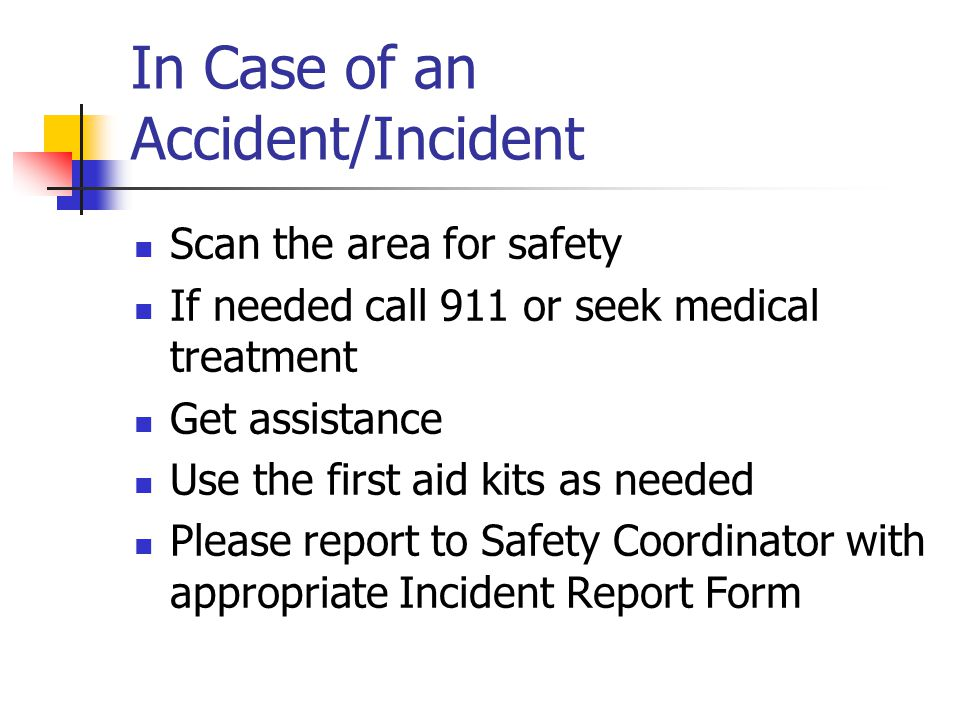 In Case of an Accident/Incident
